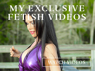 Mistress Susi invites you to watch her Fetish Videos.